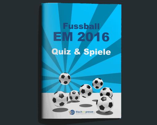 EM 2016 Quiz und Spiele